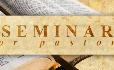 First Pastor's Seminar for 2015:The Biblical Standard for Leadership